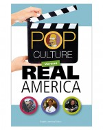 The Pop Culture versus Real America cover shows examples of iconic pop culture TV shows and movies.
