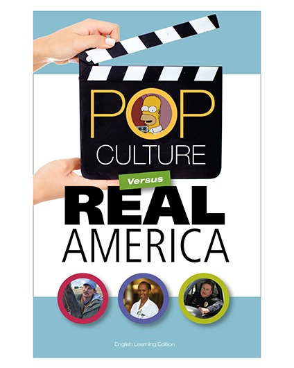 Pop Culture Versus Real America—Learner English Series