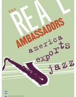 Silhouette of saxophone with title of The Real Ambassadors: America Exports Jazz