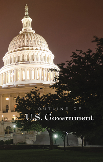 Outline of the U.S. Government—Outline Series