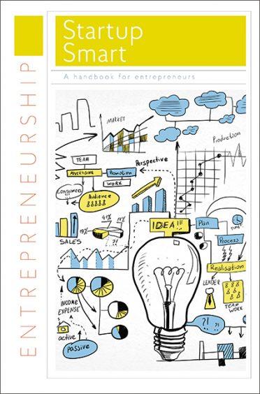 Startup Smart: A Handbook for Entrepreneurs—Handbook Series
