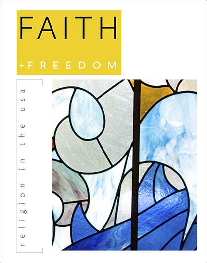 Faith + Freedom: Religion in the USA